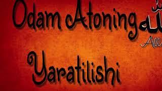 ОДАМ АЛАЙХИССАЛОМ ЯРАТИЛИШИ ХАКИДА МАЪРУЗА СКАЧАТЬ БЕСПЛАТНО