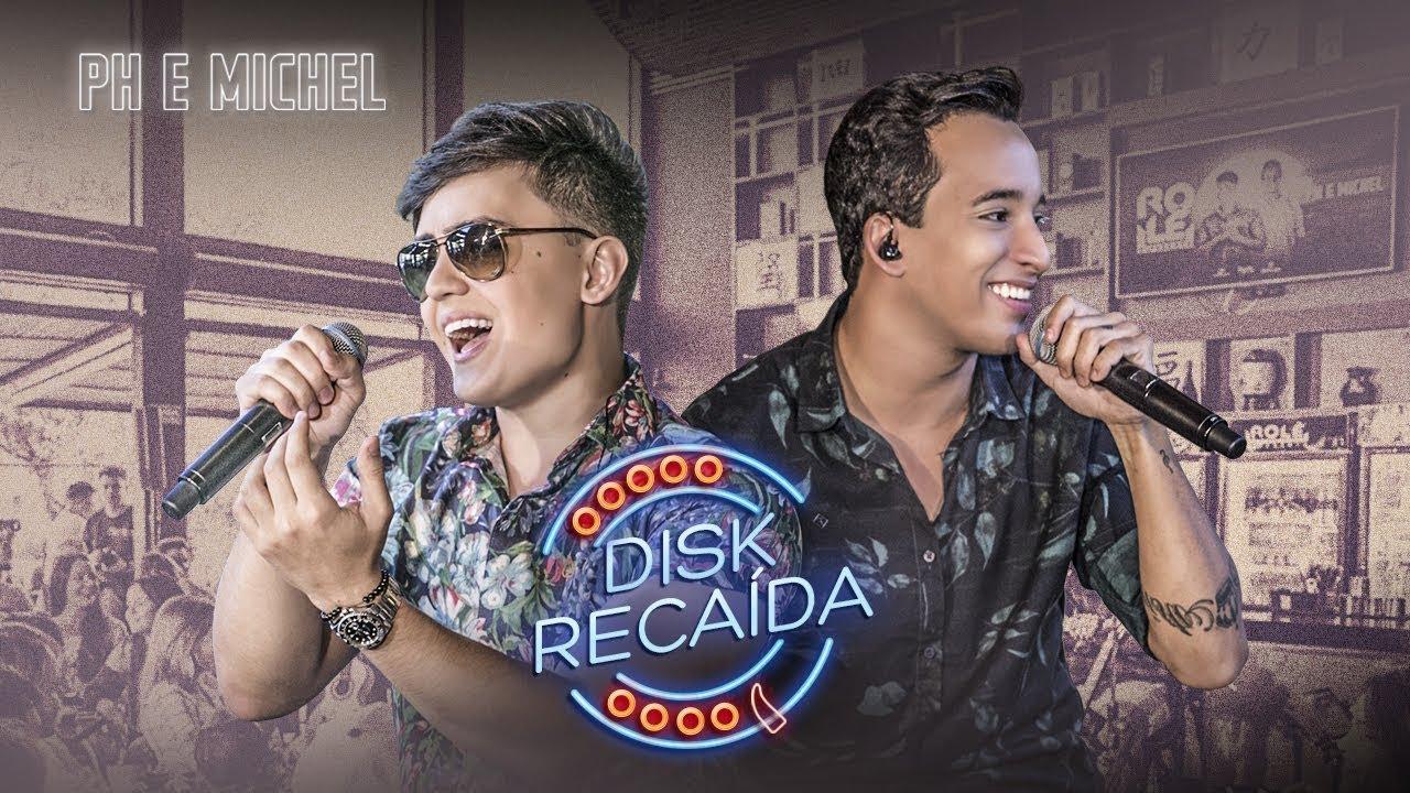 Download PH e Michel - Disk Recaída (Ao Vivo) | HD
