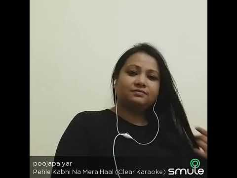 Pahle kabhi na mera haal (Karaoke 4 Duet)