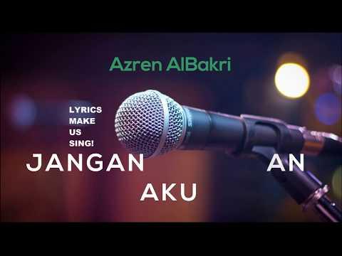 Jangan Kejutkan Aku-Azren AlBakri[LYRICS] OST Jojie Gigil