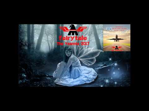 SS - Fairytale 8 - Air Trance Yearmix 2017 2018 Vocal Uplifting Set