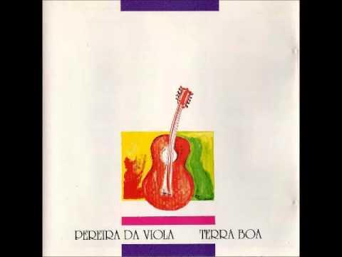 Pereira da Viola - 1994 - Terra Boa [Álbum Completo]