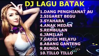 DJ BATAK LAGU LAGU POPULER ~ DANG PENGHIANAT AU ~ GADIS MELAYU