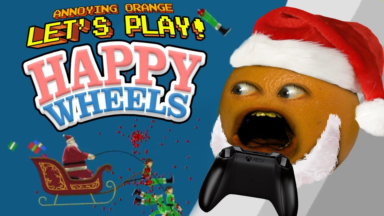 Annoying orange let 39 s play happy wheels jingle bell splat - Let s play happy wheels ...