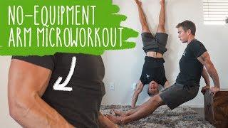 No-Equipment Arm Microworkout