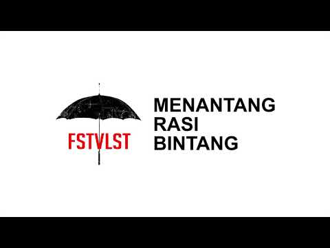 FSTVLST - Menantang Rasi Bintang (Lirik)