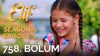Video Elif 758. Bölüm | Season 5 Episode 3 download MP3, 3GP, MP4, WEBM, AVI, FLV Oktober 2018