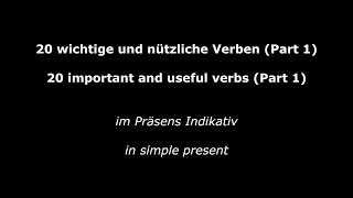 20 Important and Useful Verbs - Verben im Präsens (High Quality Audio)