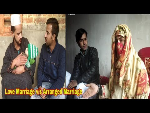 Love Marriage v/s Arranged Marriage: Kashmiri Drama