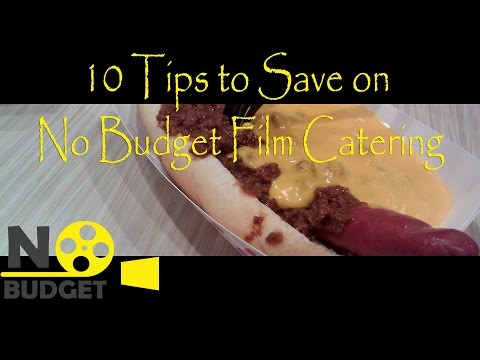 10 Tips to Save on No Budget Film Catering