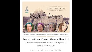 Rachel Imeinu – Inspiration from Mama Rachel
