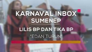Video Lilis BP dan Tika BP - Edan Turun (Karnaval Inbox Sumenep) download MP3, 3GP, MP4, WEBM, AVI, FLV Agustus 2017