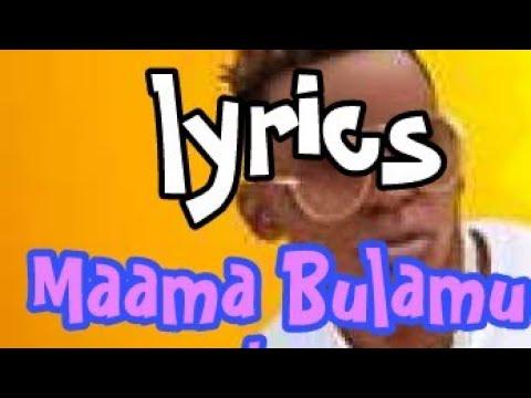 maama-bulamu-lyrics-(john-blaq)