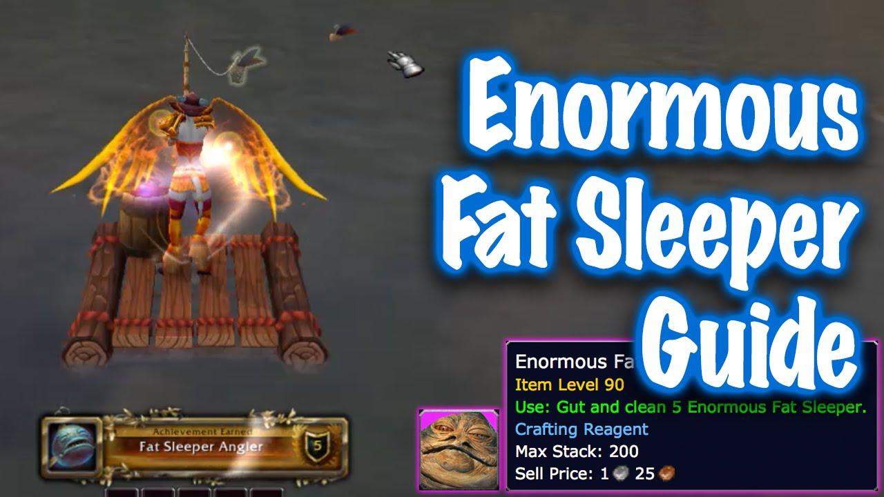 Jessiehealz enormous fat sleeper fish guide world of for Wow fishing guide