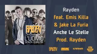 """RAYDEN feat. EMIS KILLA e JAKE LA FURIA - """"Anche le stelle"""" - 06 - L"""