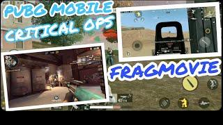 Pubg Mobile & Critical Ops  FragMovie #1