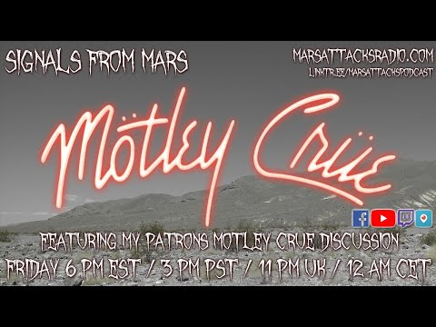 Motley Crue Discussion | Signals From Mars July 23, 2021