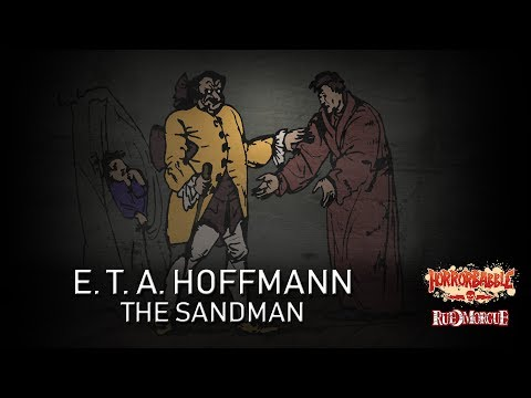 """The Sandman"" by E. T. A. Hoffmann (Tales from Foreign Shores)"