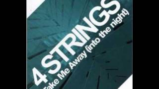 4 Strings-Take Me Away (Dave Darrel Radio Edit)