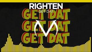 [Bass House] - Righten - Get Dat [Free Download]