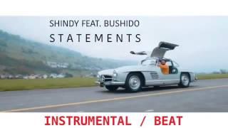 Shindy feat Bushido - Statements  ( Instrumental )