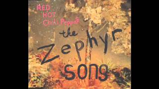 Red Hot Chili Peppers - The Zephyr Song (Thoko Remix)