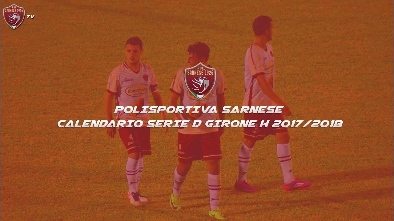 Calendario Serie A 17 18.Polisportiva Sarnese Calendario Serie D Girone H 17 18
