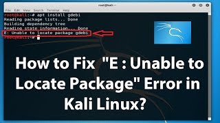 "How to Fix  E : ""Unable to Locate Package"" Error in Kali Linux?"
