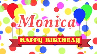 Happy Birthday Monica Song