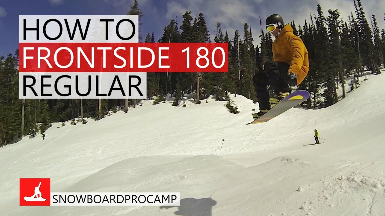 How to Frontside 180 on a Snowboard