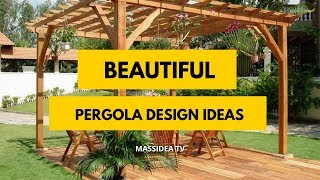 45+ Beautiful Pergola Designs Can Make at Home