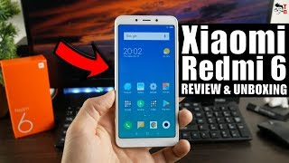Xiaomi Redmi 6 REVIEW & Unboxing: Too Many Budget Phones in 2018!