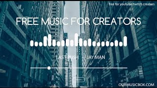 Free Music For YouTube No Copyright Music - 'Last Push' - EDM - OurMusicBox.com
