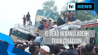15 dead, 58 injured as two trains collide in eastern Bangladesh