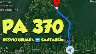 PA 370 CURUA-UNA desvio Santarém- Uruará ano 2017