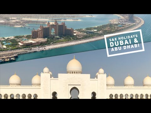 S&E Holidays - Dubai and Abu Dhabi (UAE) - Full HD