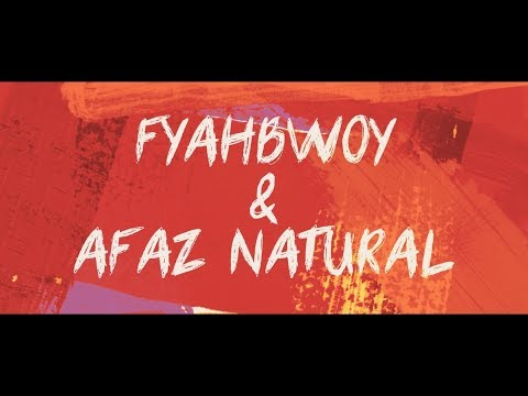 FYAHBWOY feat AFAZ NATURAL - RAZONES (OFFICIAL MUSIC VIDEO)