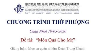 HTTL KINGSGROVE (Úc Châu) - Chương trình thờ phượng Chúa - 10/05/2020