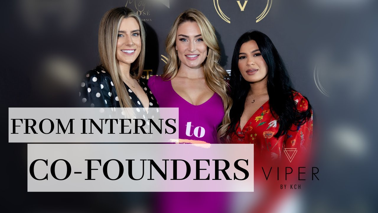 From Interns to Co-Founders: How Kelsi Kitchener & Celeste Durve started VIPER Agency