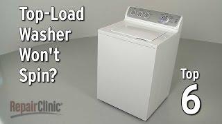 Top-Load Washer Won't Spin — Washing Machine Troubleshooting