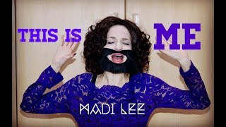 Download Lagu This Is Me (from The Greatest Showman Soundtrack) Keala Settle - Madi Lee Cover Mp3