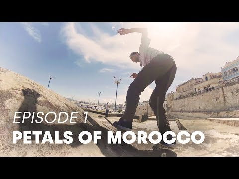 Skateboarding Odyssey From Tangier To Marrakesh  | PETALS OF MOROCCO Part 1