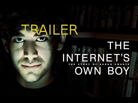 The Story of Aaron Swartz -  The Internet's Own Boy - OFFICIAL TRAILER