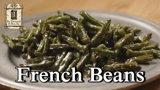 French Beans in a Ragout   18th Century Cooking with Jas  Townsend and Son S4E5