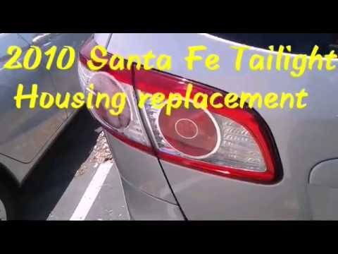 2010 Santa Fe Taillight Housing Replacement