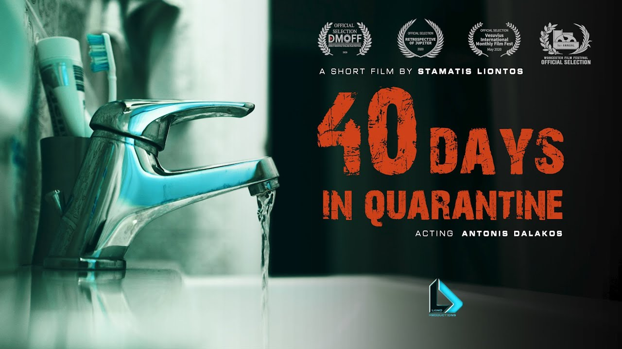 40 Days In Quarantine (Short Film)