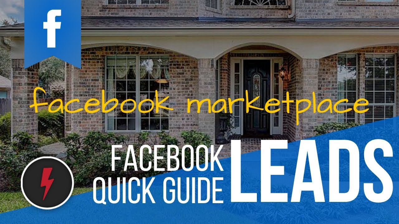 How To Get Real Estate Leads From Facebook Marketplace Youtube