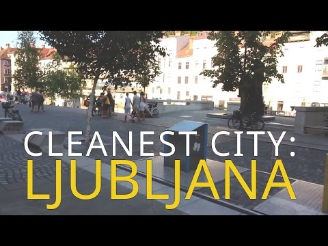 Ljubljana is the CLEANEST CITY in all Central Europe. Hands down!