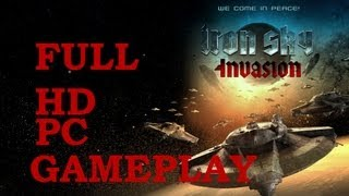 Iron Sky Invasion GamePlay on PC [1080p]