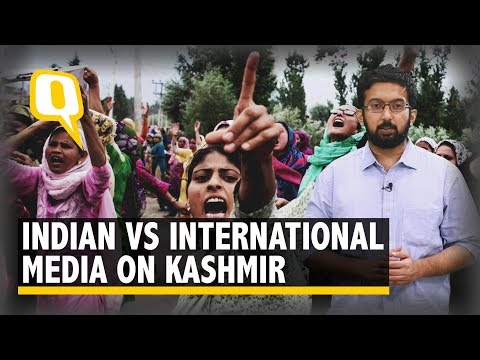 Kashmir Crisis: Are Indian & International Media Talking About the Same Place? | The Quint
